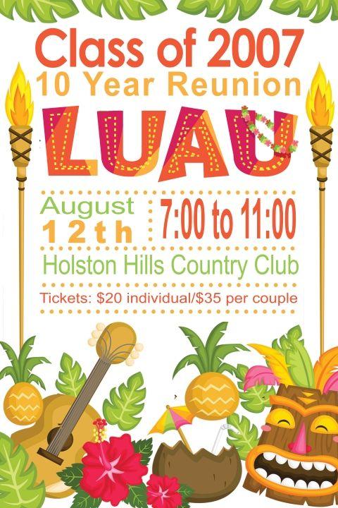 Class of 2007 10 Year Reunion Luau!