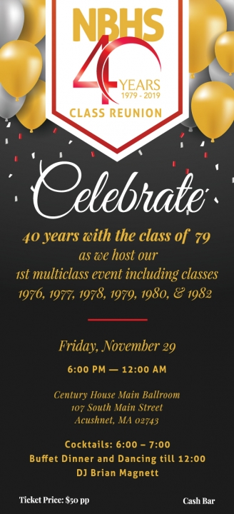 4oth Year Multi-Class Reunion Hosted by The Class of 1979
