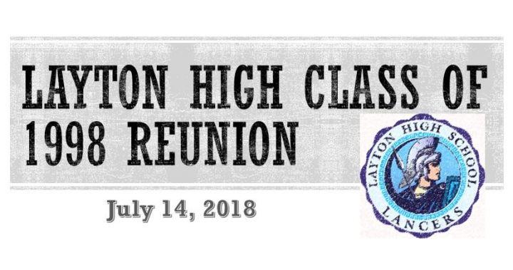 Layton High Class of 1998 20 Year Reunion